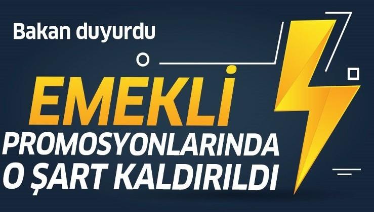 Son dakika: Bakan Zehra Zümrüt Selçuk açıkladı: Emekli promosyonlarında o şart kaldırıldı!