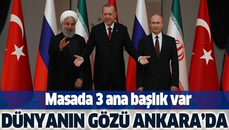Dünyanın gözü Ankara'da! Erdoğan, Putin ve Ruhani bir araya geliyor.