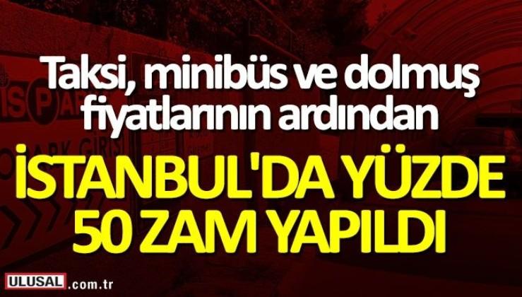 İstanbul'da zam fırtınası!