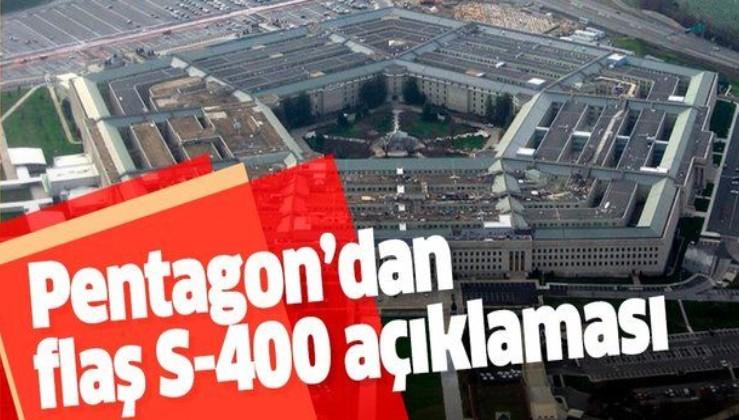 Pentagon'dan flaş S-400 açıklaması .