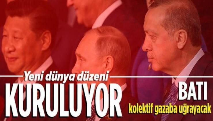 """Yeni dünyayı Türkiye, Çin ve Rusya kuruyor! """"Batı kolektif gazaba uğrayacak"""""""