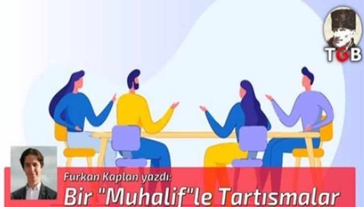 """Bir """"Muhalif""""le Tartışmalar"""