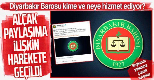 Diyarbakır Cumhuriyet Başsavcılığı, Diyarbakır Barosu'nun alçak 'soykırım' bildirisine soruşturma başlattı