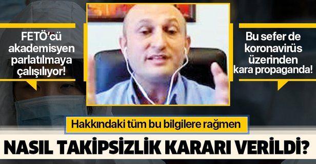 FETÖ'cü akademisyen Mustafa Ulaşlı'ya takipsizlik nasıl verildi?.