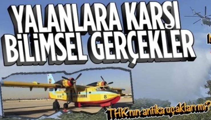 Her orman yangınında köpürtülmek istenen algı! THK'nın antika uçakları neden kullanılmıyor? İşte gerçekler