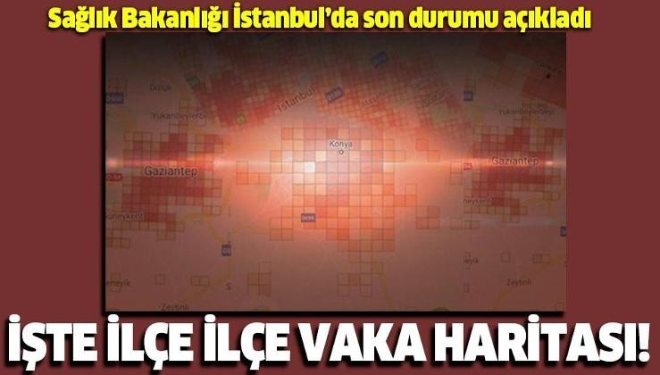Sağlık Bakanlığı açıkladı! İşte İstanbul'da ilçe ilçe koronavirüs vaka sayısı!