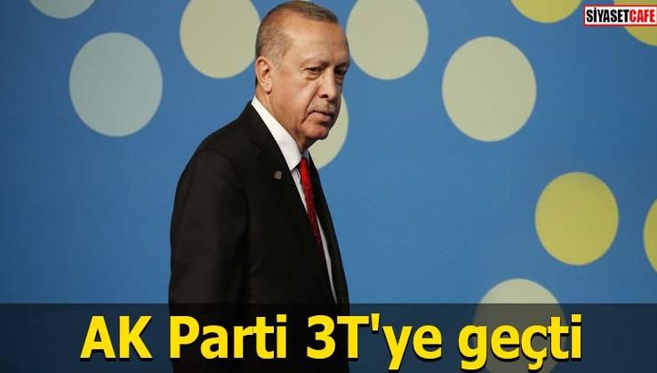 AK Parti 3T'ye geçti