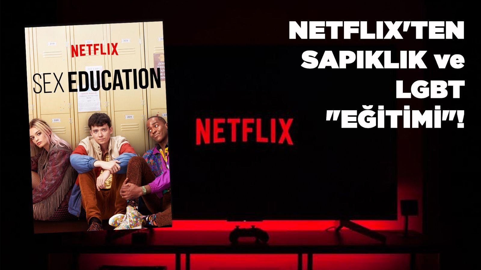 """Türkiye Liseliler Birliği'nden Netflix'in sapıklık eğitimine tepki: """"AHLAKSIZLIK BU DEĞİLSE NE?"""""""