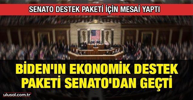 Biden'ın ekonomik destek paketi Senato'dan geçti