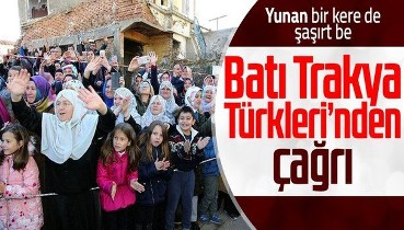 Batı Trakya Türkleri Yunanistan'a çağrı yaptı: Anlaşma imzalandı sözünüzü tutun