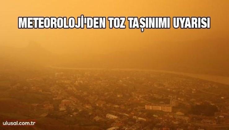 Meteoroloji'den Doğu ve Güneydoğu Anadolu için toz taşınımı uyarısı