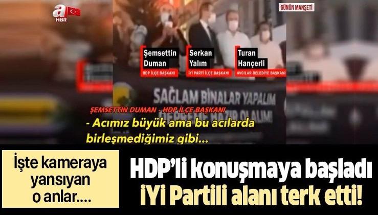 HDP'li Şemsettin Duman konuştu, İYİ Partili Serkan Yalım terk etti! İşte Avcılar'da kameraya yansıyan o anlar…