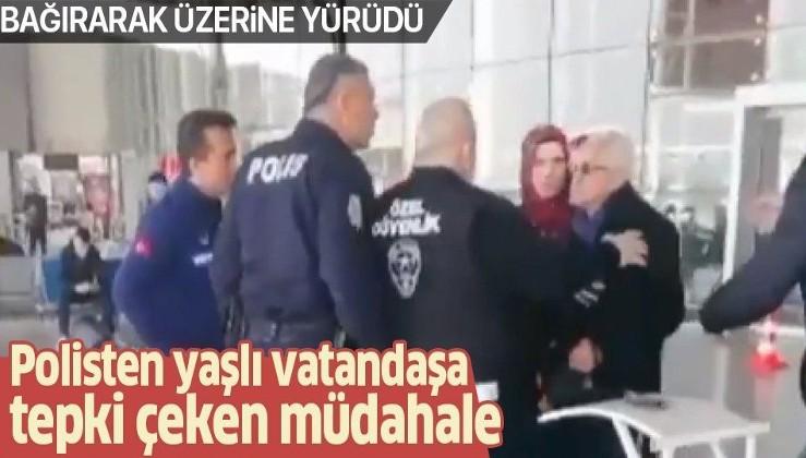 Manisa'da polisten yaşlı vatandaşa tepki çeken müdahale.