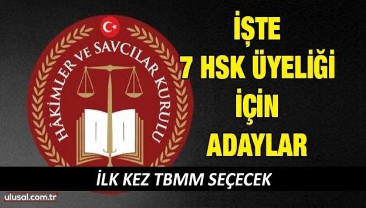 TBMM tarafından belirlenecek 7 HSK üyesi için adaylar belirlendi