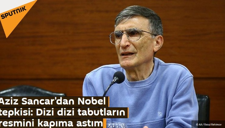 Aziz Sancar'dan Nobel tepkisi: Dizi dizi tabutların resmini kapıma astım