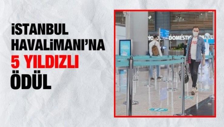 İstanbul Havalimanı'na 5 yıldızlı ödül