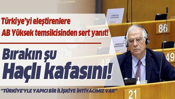 """Türkiye'yi eleştirenlere AB Yüksek temsilcisinden sert sözler! """"Haçlı seferi zamanı değil"""""""