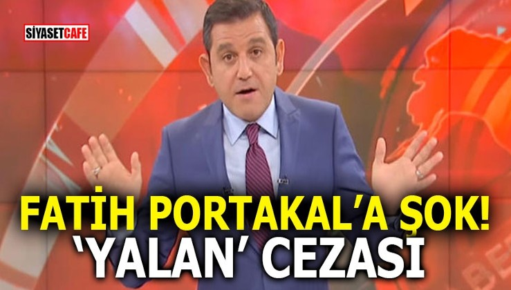 Fatih Portakal'a şok! 'YALAN' cezası