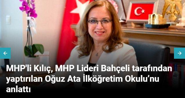 MHP'li Kılıç, MHP Lideri Bahçeli tarafından yaptırılan Oğuz Ata İlköğretim Okulu'nu anlattı