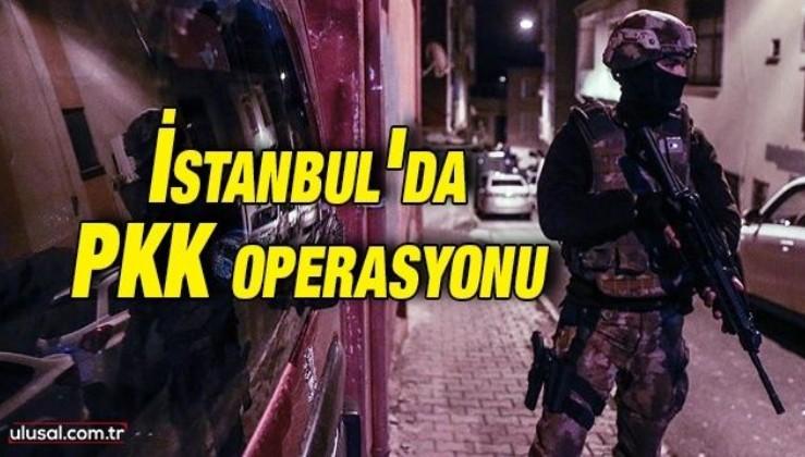 İstanbul'da PKK operasyonu: 3 şüpheli gözaltına alındı