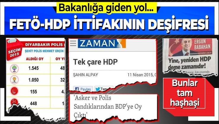 FETÖ - HDP ittifakı! 30 Mart 2014, 7 Haziran 2015 ve 1 Kasım 2015 seçimlerinde açık destek...