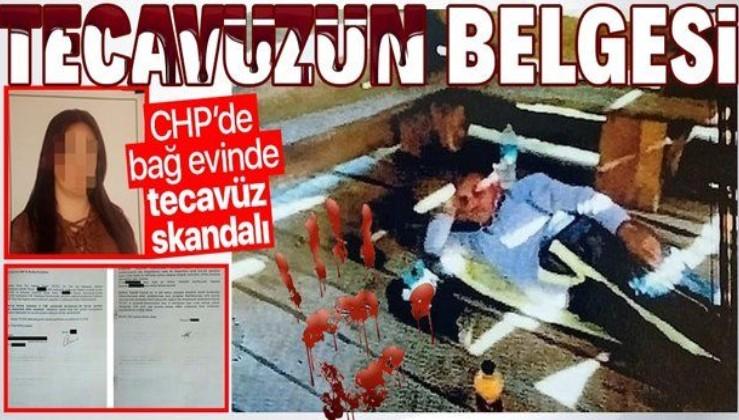 CHP'de taciz ve tecavüz skandalları belgelendi! Mağdurun talebine kulak tıkadılar