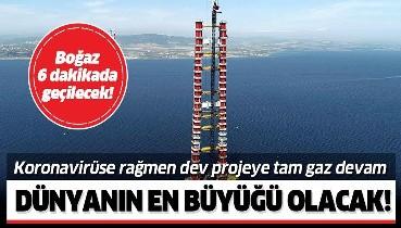 1915 Çanakkale Köprüsü yükseliyor! Tamamlandığında dünyanın en büyüğü olacak
