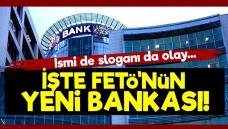 """""""İşte FETÖ'nün Yeni Bankası!"""""""