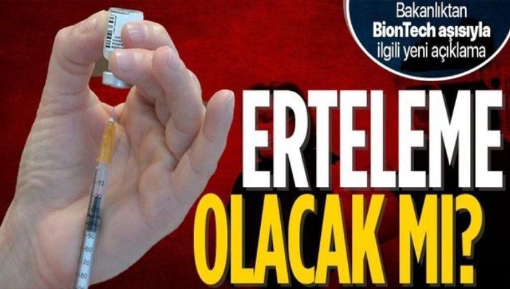 SON DAKİKA! Sağlık Bakanlığı'ndan BionTech aşısı ikinci dozu ile ilgili yeni açıklama! Ertelemeye iptal...