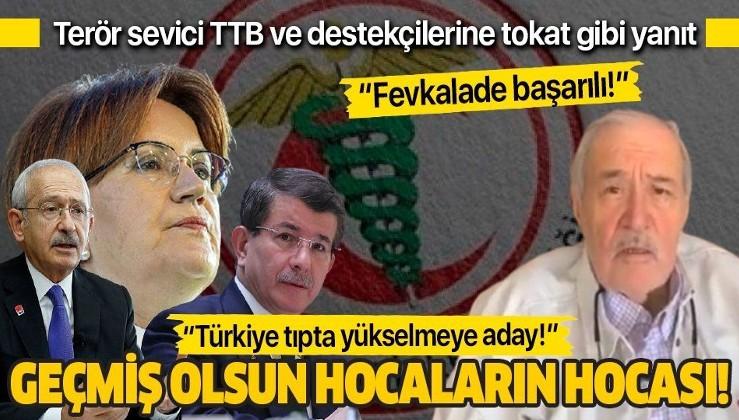 Terör sevici Türk Tabipler Birliği ve destekçilerine İlber Ortaylı'dan tokat gibi yanıt!