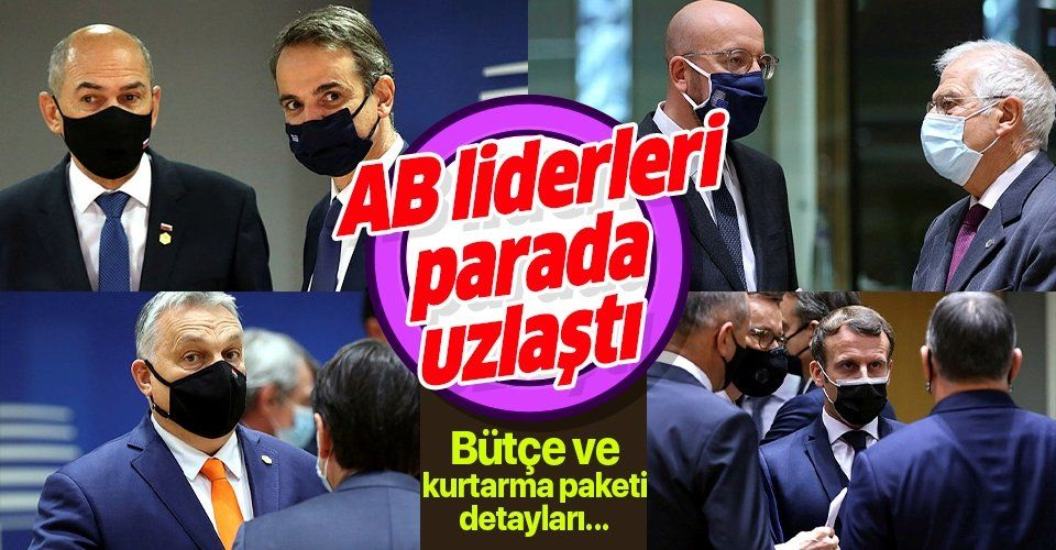 Avrupa Birliği liderleri bütçe ve kurtarma paketinde uzlaştı