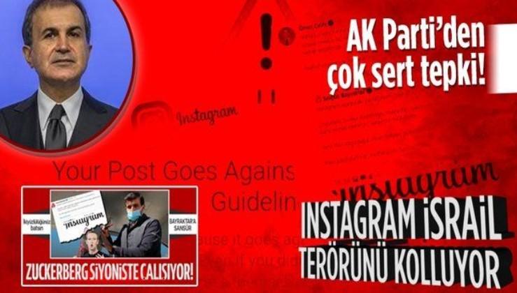 AK Parti Sözcüsü Ömer Çelik'ten terör devleti İsrail'i kollayan Instagram'a sert tepki: Asıl bu sansürcülük nefret söylemidir