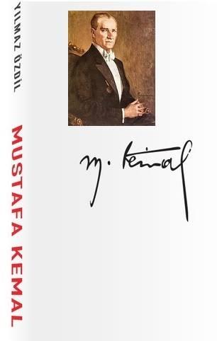 """Yılmaz Özdil'in """"Mustafa Kemal"""" Kitabında """"Atatürk"""" düşmanlarına hizmet eden yanlışlar!"""