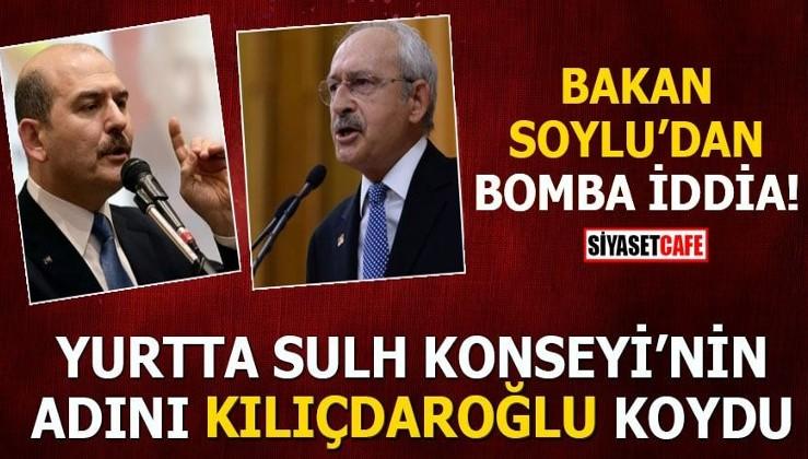 Bakan Soylu'dan bomba iddia Yurtta Sulh Konseyi'nin adını Kılıçdaroğlu koydu