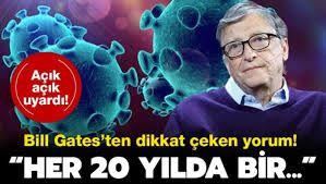 Son dakika: Bill Gates'ten flaş koronavirüs iddiası: Her 20 yılda bir...