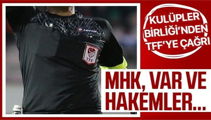 Kulüpler Birliği'nden MHK ve VAR açıklaması! TFF'ye flaş çağrı...