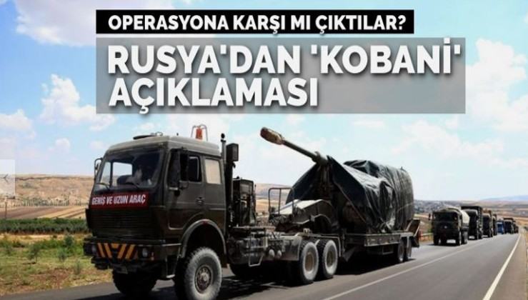 Rusya'dan Ayn el Arap açıklaması… Operasyona karşı çıktılar mı?