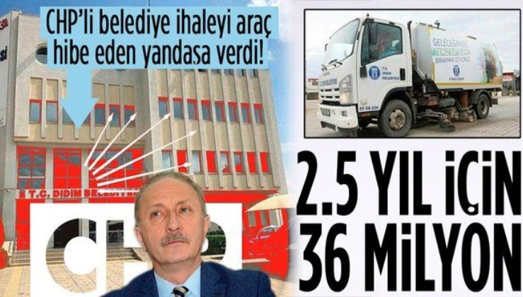 SON DAKİKA: CHP'li Didim Belediyesi'nde ihale skandalı!