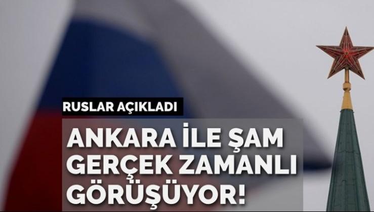 Ruslar açıkladı: Ankara ve Şam gerçek zamanlı görüşüyor