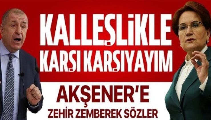 Ümit Özdağ'dan Meral Akşener'e zehir zemberek sözler: Bir kalleşlikle karşı karşıya kaldım