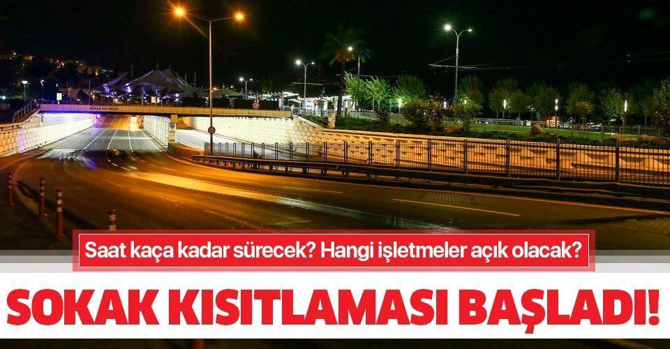 Son dakika: Türkiye genelinde sokağa çıkma kısıtlaması başladı! Saat kaça kadar sürecek? Hangi işletmeler açık olacak?