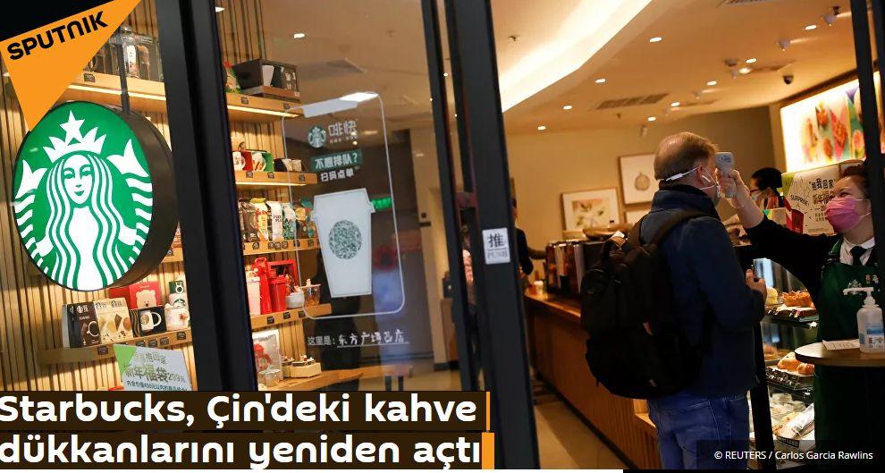 Starbucks, Çin'deki kahve dükkanlarını yeniden açtı