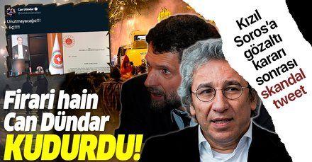 Savcılığın 'Sorosçu Kavala' kararı sonrası firari hain Can Dündar kudurdu! Açık açık hedef gösterdi