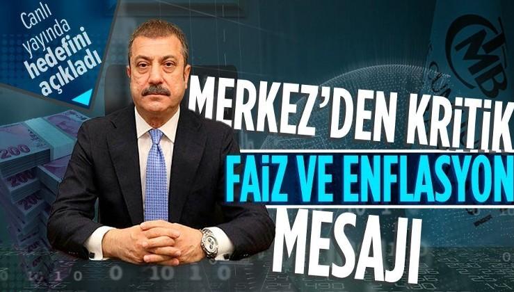Son dakika: Merkez Bankası Başkanı Şahap Kavcıoğlu'ndan flaş enflasyon açıklaması
