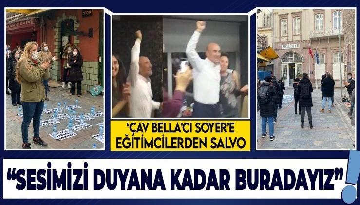Eğitimcilerden İzmir Büyükşehir Belediye Başkanı Tunç Soyer'e karşı 'daimi iş' eylemi