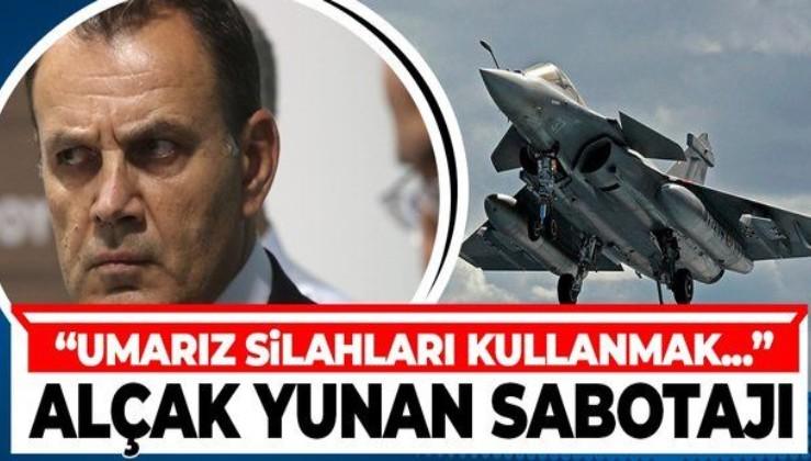 İstikşafi görüşmeleri günü Fransa'dan uçak alan Yunan'dan alçak düşmanlık: Umarız silahları kullanmak zorunda kalmayız