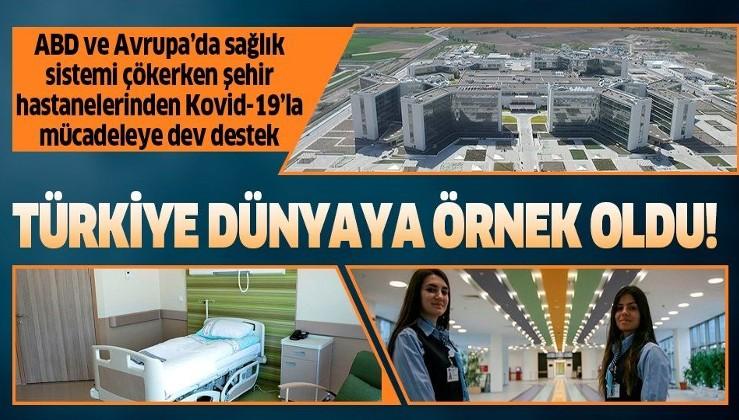 Türkiye Kovid-19'la mücadelede dünyaya örnek oldu: Şehir hastanelerinden dev katkı.