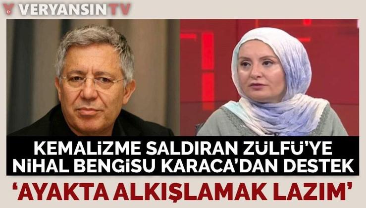Kemalizmi hedef alan Zülfü Livaneli'ye destek Nihal Bengisu Karaca'dan geldi