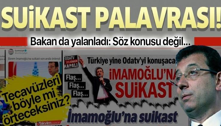 Son dakika: İçişleri Bakanı Süleyman Soylu'dan 'Ekrem İmamoğlu'na suikast girişimi' iddialarına yalanlama!