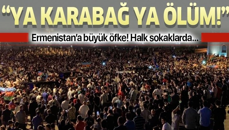 "Azerbaycan halkı sokaklara döküldü: ""Ya Karabağ ya ölüm"""